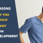 Four Reasons Why You Should Invest In Self-Development